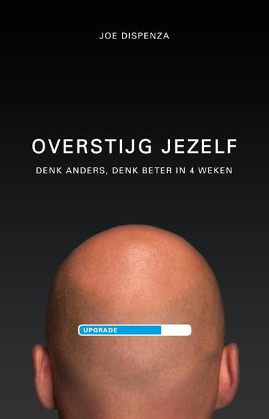 Overstijg jezelf - Joe Dispenza (ISBN 9789021554341)