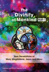 The Divinity Of Mankind Part I (e-Book)